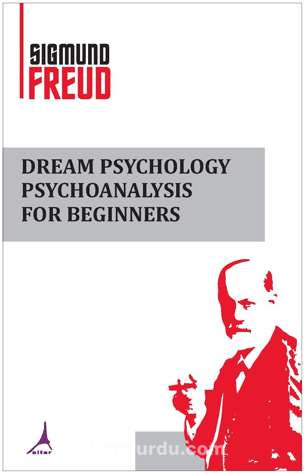 Dream Psychology Psychoanalysis  For Beginners pdf